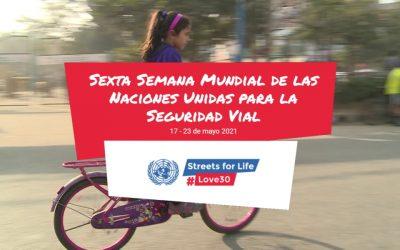 Sexta Semana Mundial de las Naciones Unidas para la Seguridad Vial